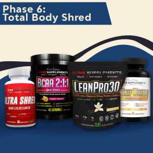Phase 6: Total Body Shred