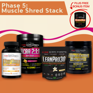 Phase 5: Muscle Shred Stack